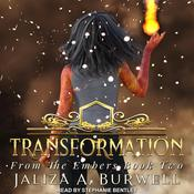Transformation by  Jaliza A. Burwell audiobook
