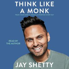 Think Like a Monk by Jay Shetty audiobook