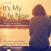 It's My Life Now by  Meg Kennedy Dugan audiobook