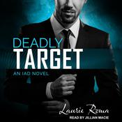 Deadly Target by  Laurie Roma audiobook