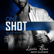 One Shot by  Laurie Roma audiobook