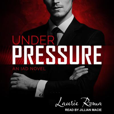 Under Pressure by Laurie Roma audiobook