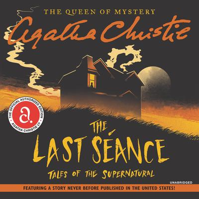 The Last Seance by Agatha Christie audiobook
