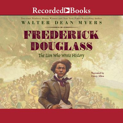 Frederick Douglass by Walter Dean Myers audiobook