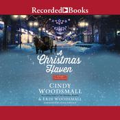 A Christmas Haven by  Erin Woodsmall audiobook
