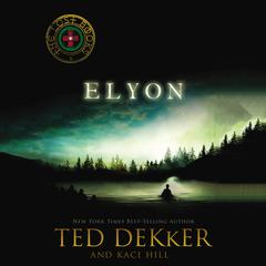 Elyon by Ted Dekker audiobook
