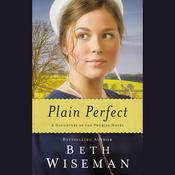 Plain Perfect by  Beth Wiseman audiobook