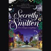 Secretly Smitten by  Denise Hunter audiobook