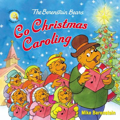 The Berenstain Bears Go Christmas Caroling by Mike Berenstain audiobook