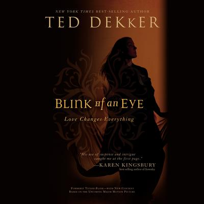 Blink of an Eye by Ted Dekker audiobook