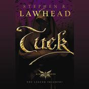 Tuck by  Stephen R. Lawhead audiobook