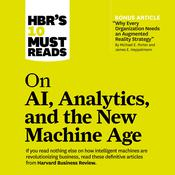 HBR's 10 Must Reads on AI, Analytics, and the New Machine Age by  Thomas H. Davenport audiobook