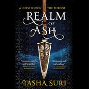 Realm of Ash by  Tasha Suri audiobook