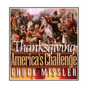 Thanksgiving: America's Challenge by  Chuck Missler audiobook