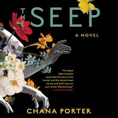 The Seep by Chana Porter audiobook