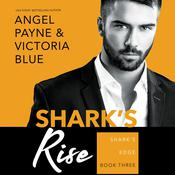 Shark's Rise by  Victoria Blue audiobook
