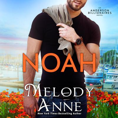 Noah by Melody Anne audiobook
