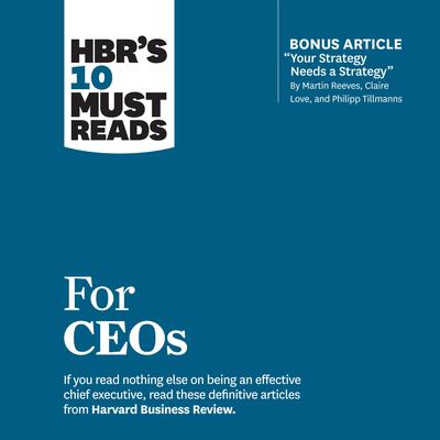HBR's 10 Must Reads for CEOs by John P. Kotter audiobook