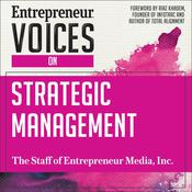 Entrepreneur Voices on Strategic Management by  The Staff of Entrepreneur Media, Inc. audiobook