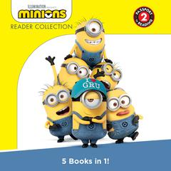 Minions: Reader Collection by Illumination Entertainment audiobook