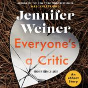 Everyone's a Critic by  Jennifer Weiner audiobook