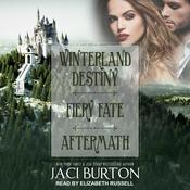 Winterland Destiny, Fiery Fate, & Aftermath by  Jaci Burton audiobook