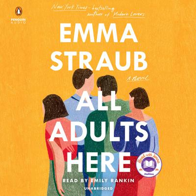 All Adults Here by Emma Straub audiobook