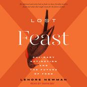 Lost Feast by  Lenore Newman audiobook