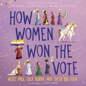 How Women Won the Vote by  Susan Campbell Bartoletti audiobook