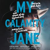 My Calamity Jane by  Jodi Meadows audiobook