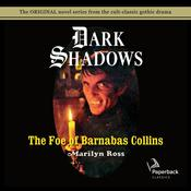 The Foe of Barnabas Collins by  Marilyn Ross audiobook