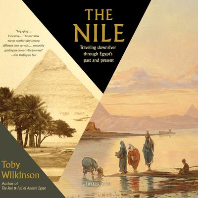 The Nile by Toby Wilkinson audiobook