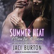 Summer Heat by  Jaci Burton audiobook