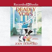 Deadly Vows by  Jody Holford audiobook