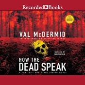 How the Dead Speak by  Val McDermid audiobook