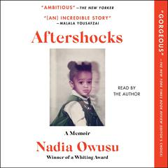 Aftershocks by Nadia Owusu audiobook