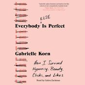 Everybody (Else) Is Perfect by  Gabrielle Korn audiobook
