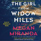 The Girl from Widow Hills by  Megan Miranda audiobook