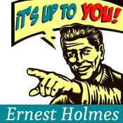 It's Up to You by  Ernest Holmes audiobook