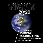 Vision 20/20 by  Danny Star audiobook