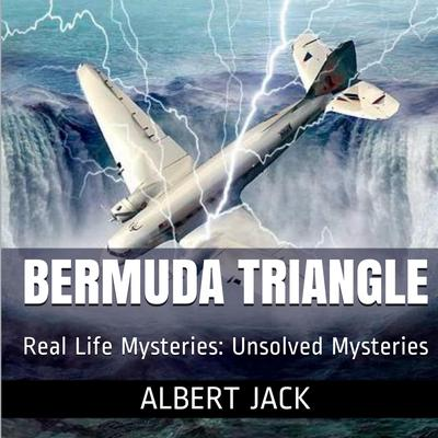 The Bermuda Triangle by Albert Jack audiobook