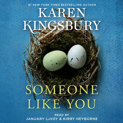Someone Like You by Karen Kingsbury audiobook