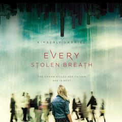 Every Stolen Breath by Kimberly Gabriel audiobook