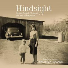 Hindsight - Audiobook by Rhonda Taylor Madge audiobook