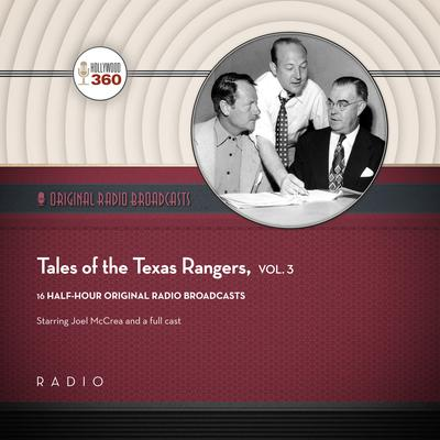 Tales of the Texas Rangers, Vol. 3 by Black Eye Entertainment audiobook