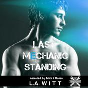 Last Mechanic Standing by  L.A. Witt audiobook