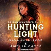 Hunting Light by  Amelia Gates audiobook