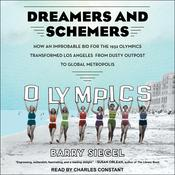 Dreamers and Schemers by  Barry Siegel audiobook