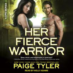 Her Fierce Warrior by Paige Tyler audiobook