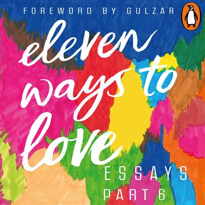 Eleven Ways to Love Part 6: The Aristoprats by Shrayana Bhattacharya audiobook